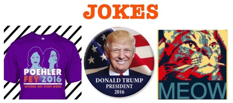 Jokes for President 2016